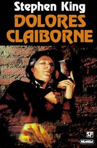 a comparison of the book and movie rendition of dolores claiborne Watch video 10 best stephen king movies so far a movie that adapts the first half of the book we know there are other solid stephen king movies, like dolores claiborne.